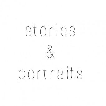stories & portraits